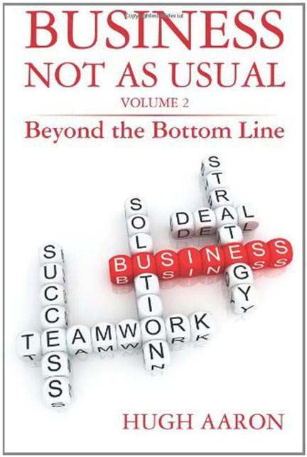 Business Not As Usual Vol. 2 -- Hugh Aaron