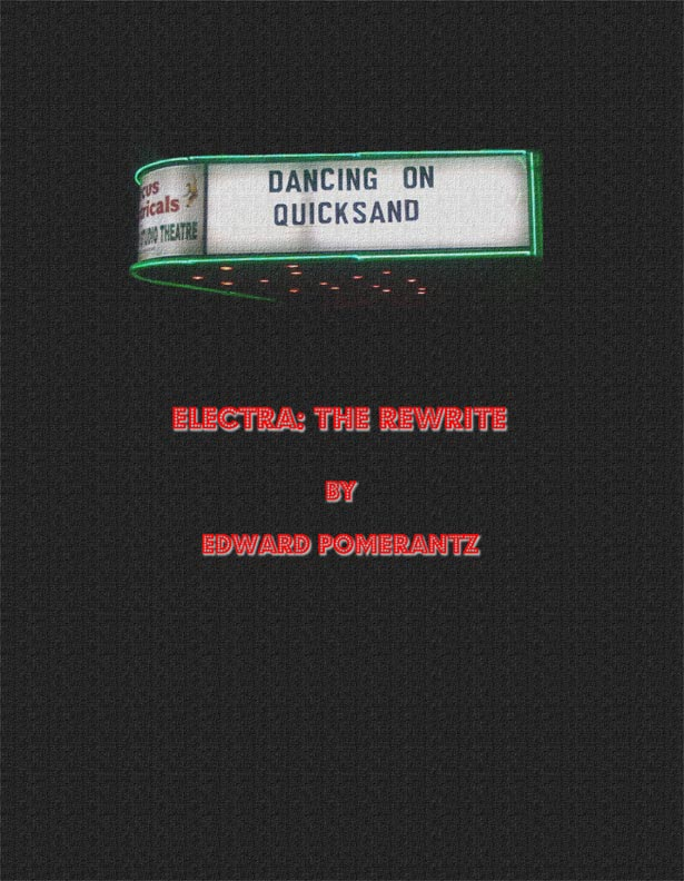 ELECTRA: THE REWRITE by Edward Pomerantz
