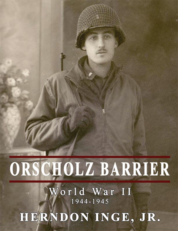 Orscholz Barrier by Herndon Inge, Jr.
