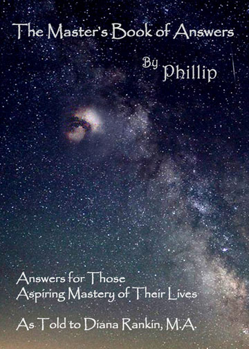 The Master's Book of Answers by Phillip by Diana Rankin