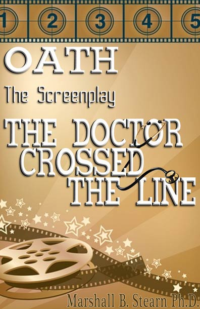 OATH: The Screenplay by Marshall Stearn