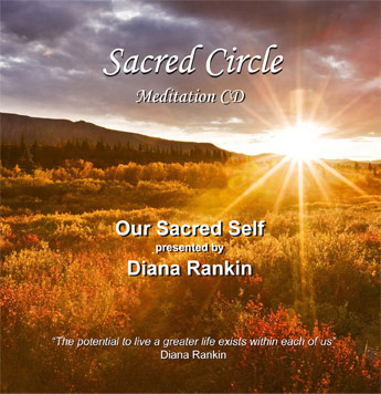 Our Sacred Self--CD Presented by Diana Rankin