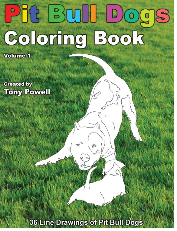 Pit Bull Dog Coloring Book by Tony Powell