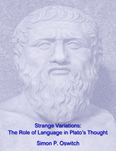 Strange Variations: The Role of Language in Plato's Thought