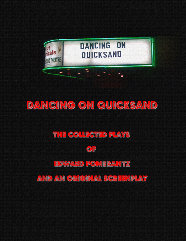 Dancing on Quicksand- The Complete Book by Edward Pomerantz, 2nd