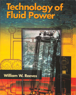Technology of Fluid Power by Reeves