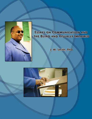 Essays on Communication and the Blind & Visually Impaired-Smith