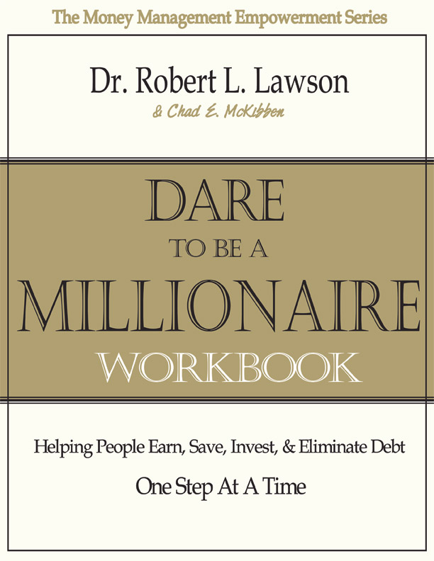 Dare to be a Millionaire Workbook (Paperback)--Lawson & McKibben