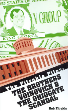 Fitrakis Files: The Brothers Voinovich and the Ohiogate Scandal
